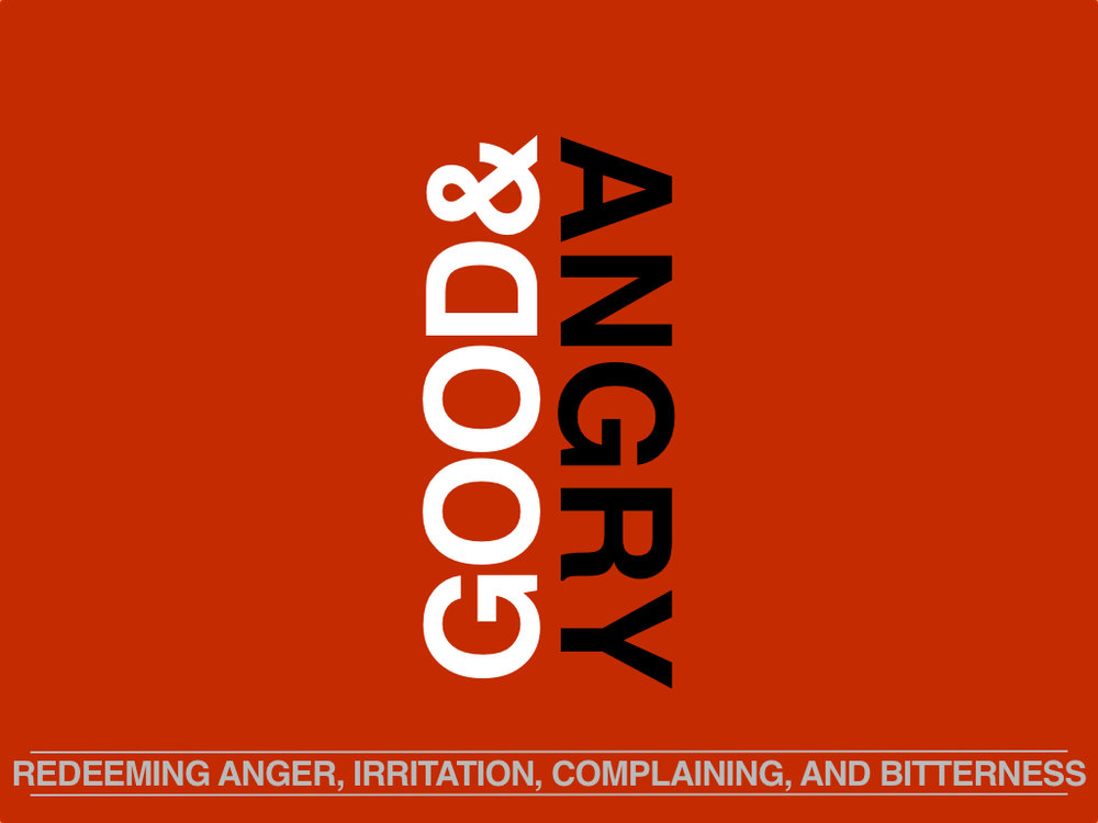 February 12, 2017 ~ Good and Angry ~ Pastor Randy Vawter
