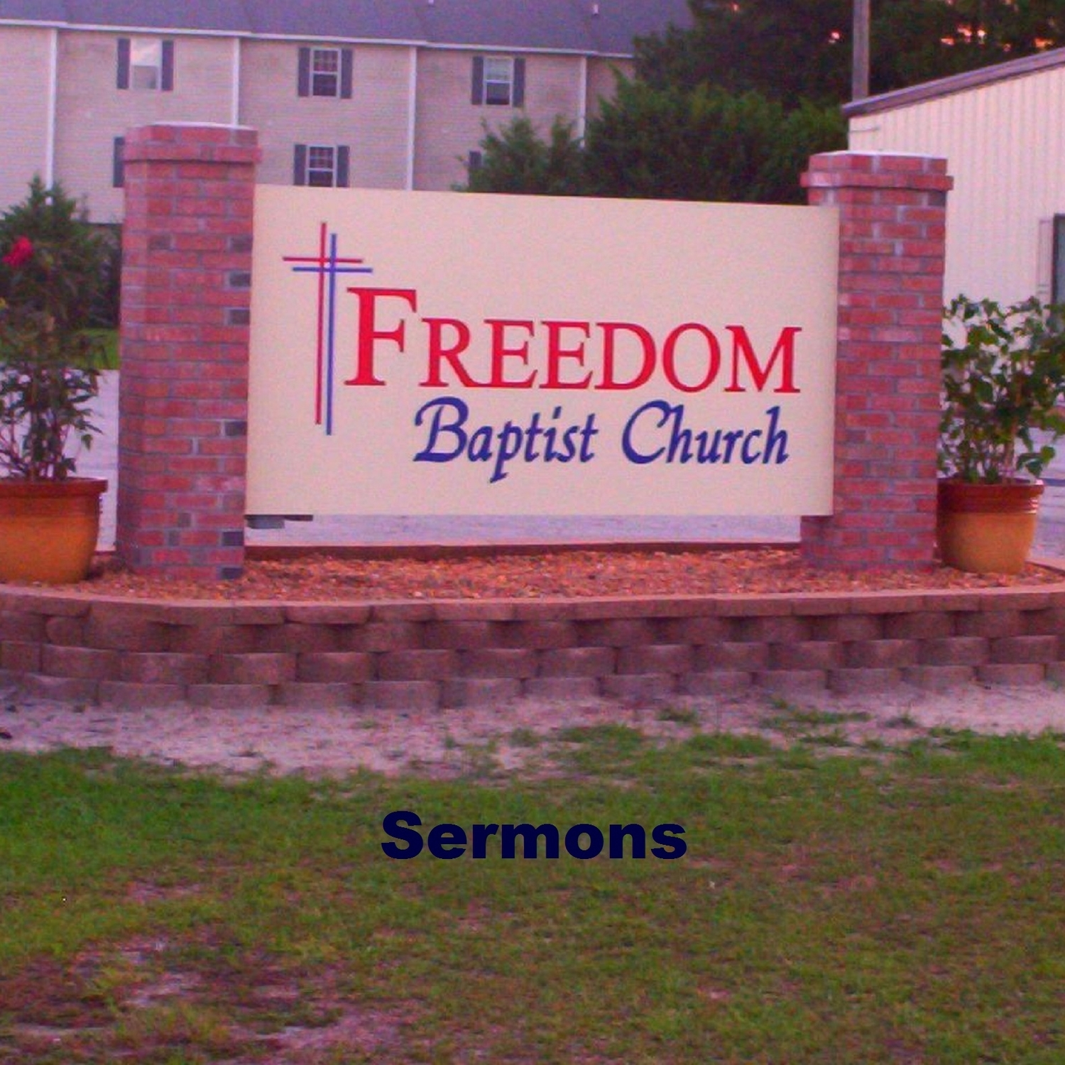 Sermons - Freedom Baptist Church