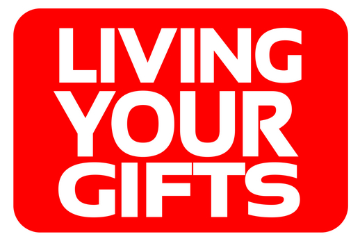 Living Your Gifts