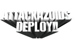 ATTACKAZOIDSDEPLOY.png
