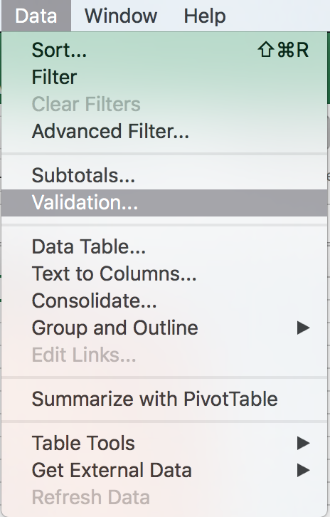 Go to Data > Validation.