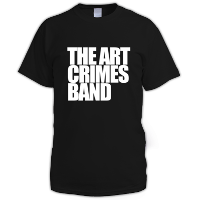 THE ART CRIMES BAND WHITE TEXT MEN'S. Available in various colors and sizes. Ships worldwide.  CLICK TO BUY @ DIZZYJAM