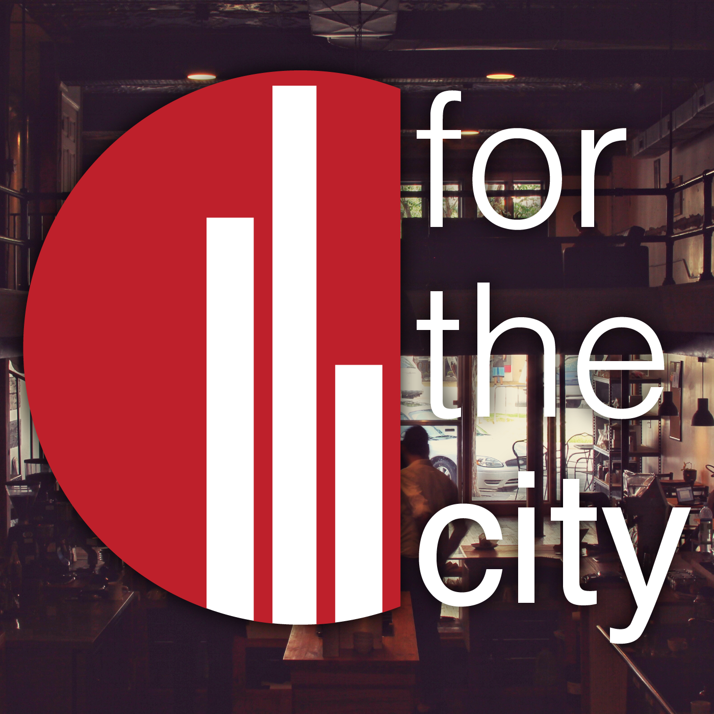 PODCAST - For The City