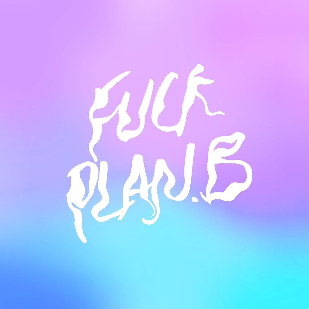 Fuck Plan B bringt.jpg