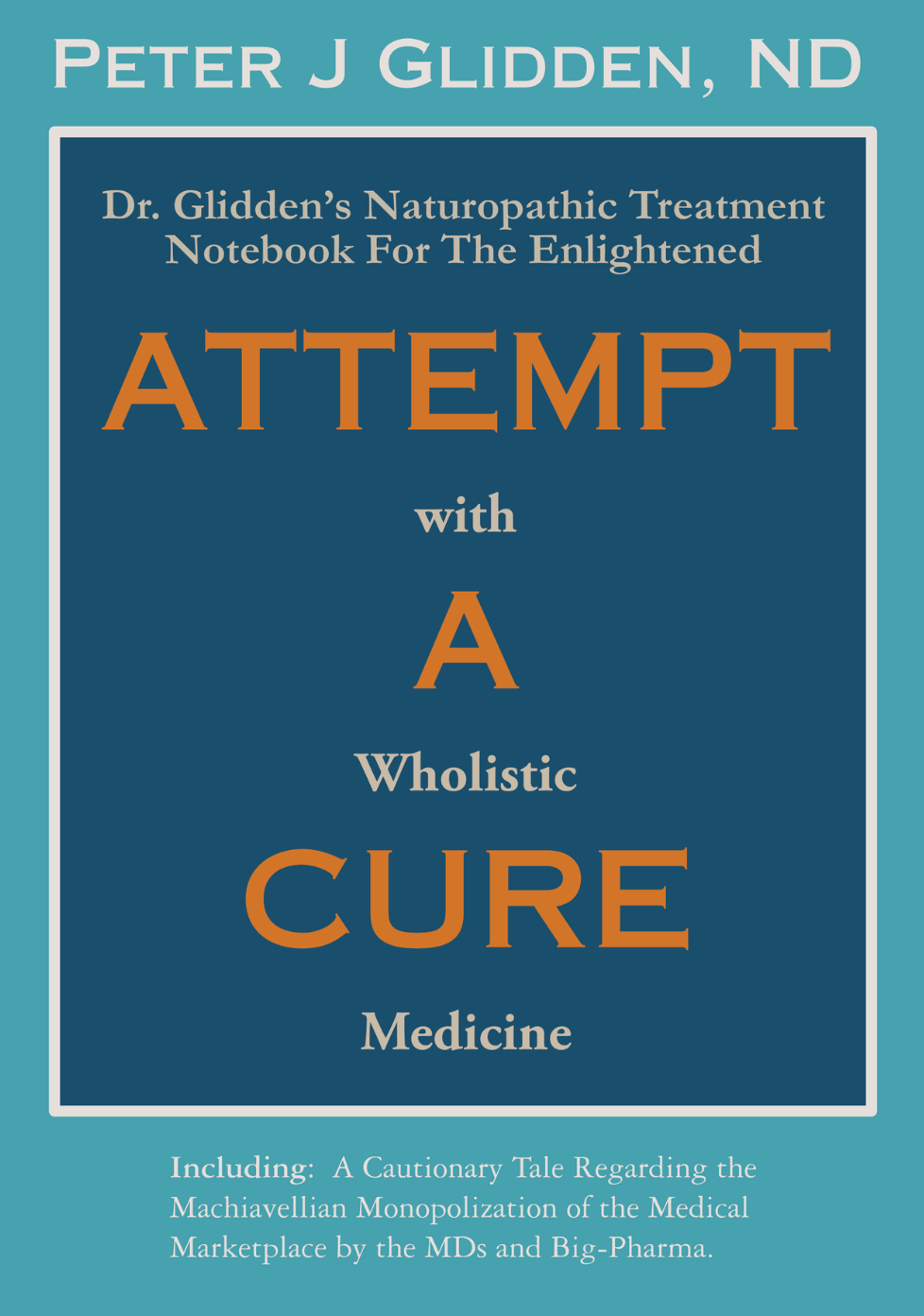 attemp a cure book glidden amazon.png