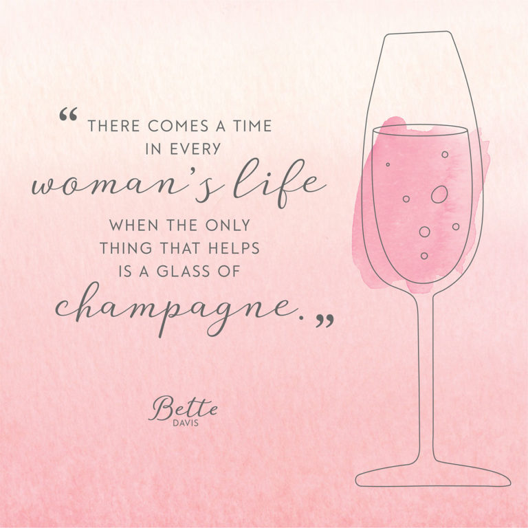 bette_davis_champagne_quote-768x768.jpg