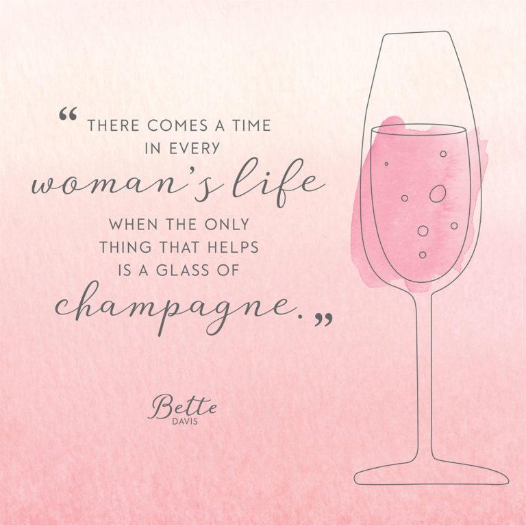 bette_davis_champagne_quote-768x768.jpg