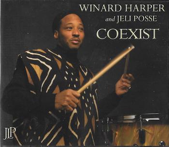 Winard Harper and Jeli Posse | COEXIST