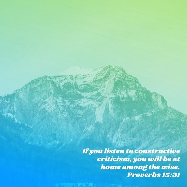 Don't hate constructive criticism http://bible.com/116/pro.15.31.nlt #wisdom