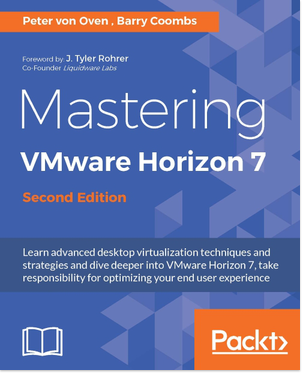 6396EN_5657_Mastering VMware Horizon 7, Second Edition.jpg