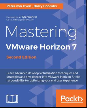 6396EN_5657_Mastering VMware Horizon 7, Second Edition.jpg