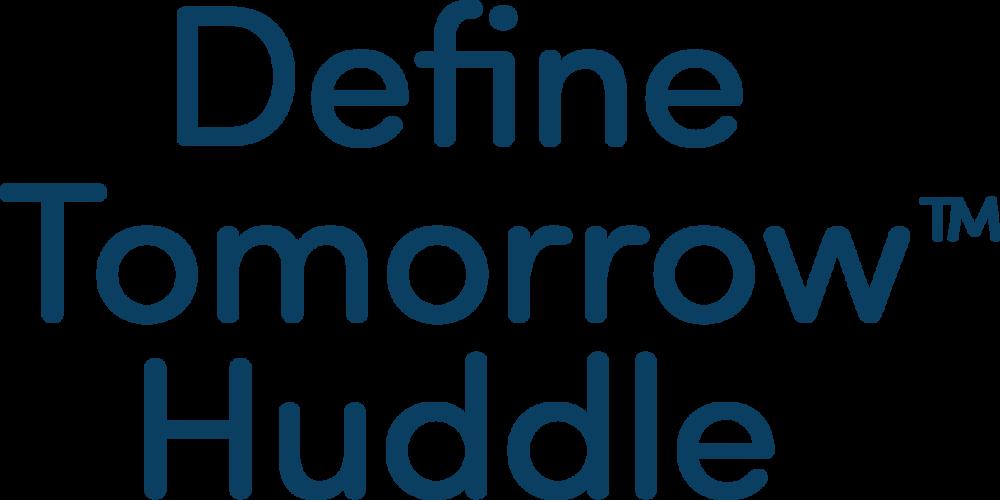 Define Tomorrow Huddle Text - CW Dark Blue.png