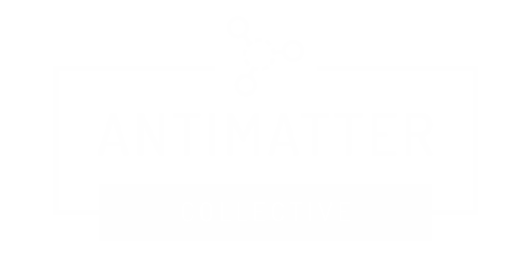 AntiMatter Collective