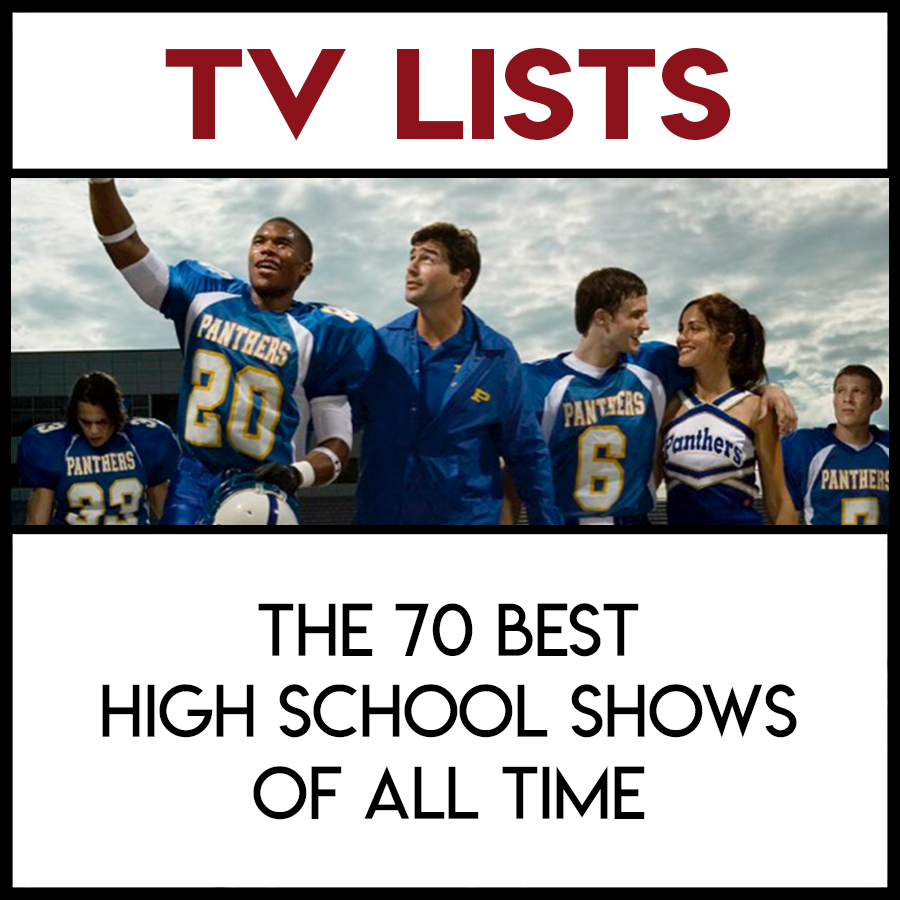 https://www.pastemagazine.com/articles/2016/09/the-70-best-high-school-shows-of-all-time.html