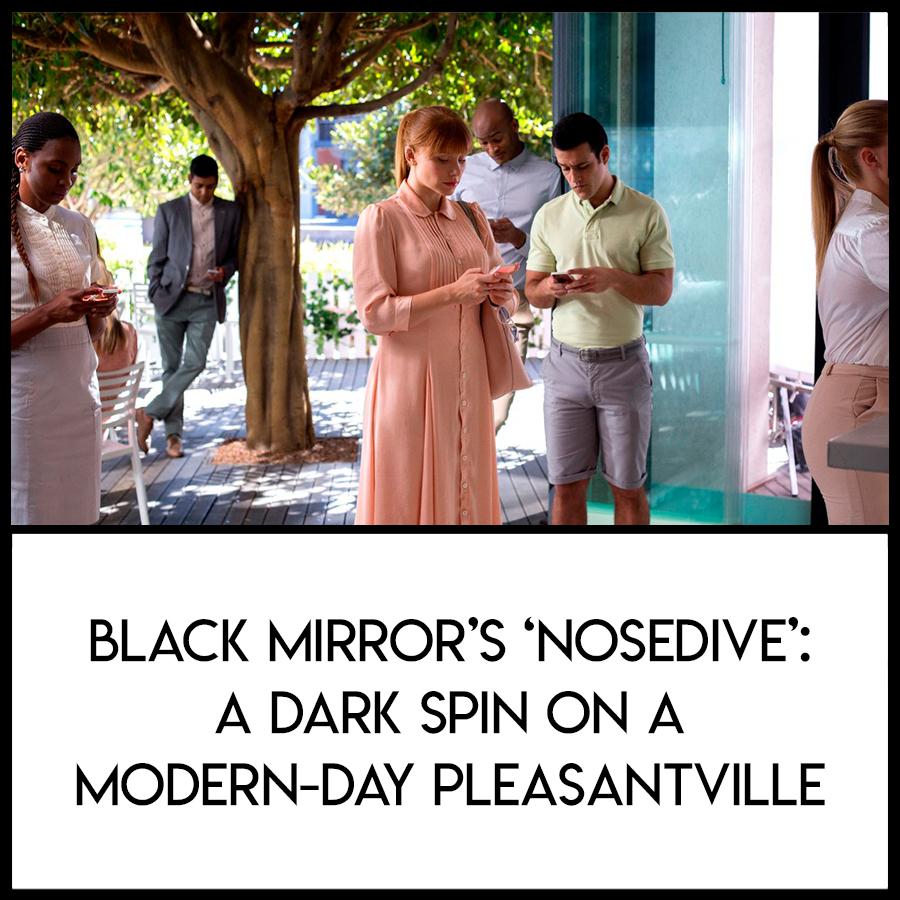 LWL-Black-Mirror-Nosedive.jpg