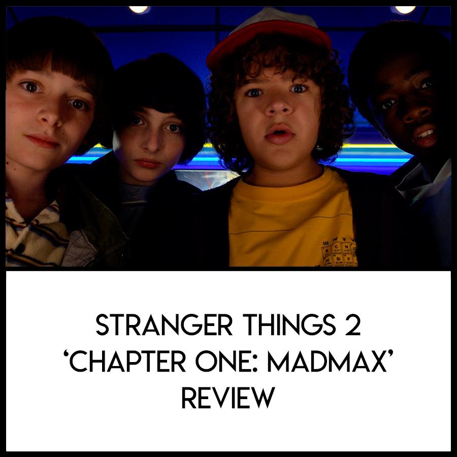 LWL-Stranger-Things-Madmax-Review.jpg
