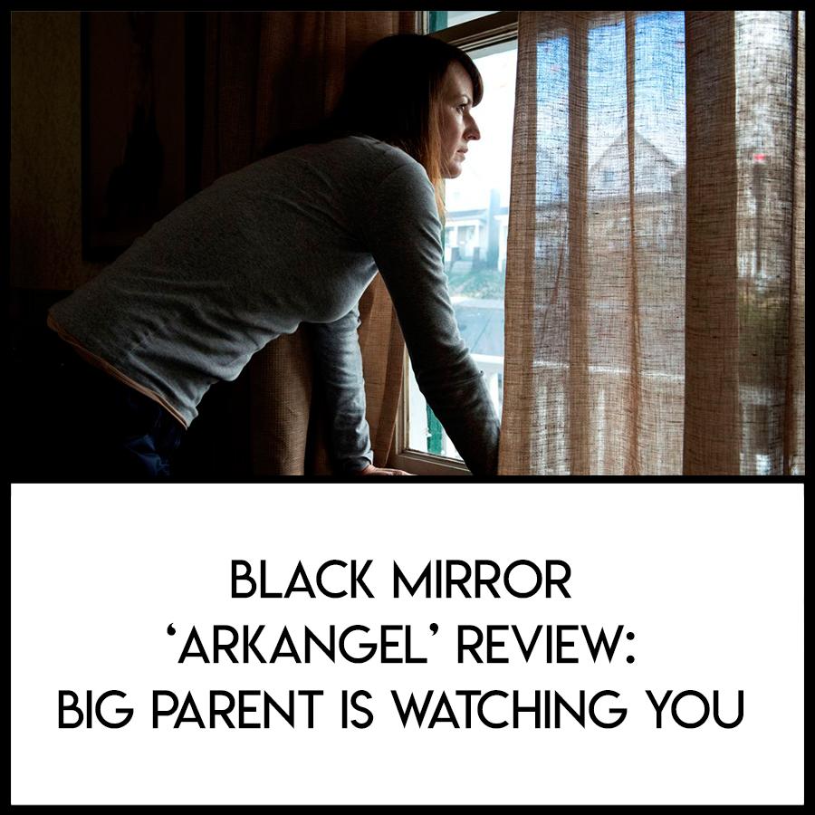 black-mirror-review-arkangel.jpg