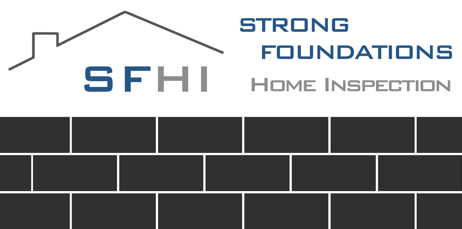 Strong Foundations                  Home Inspection