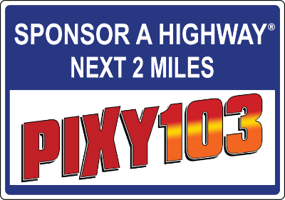 PIXY103 Sponsor A Highway sign