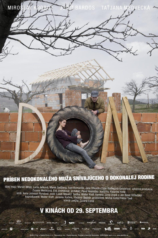 Slovenský plagát k filmu DOM:   S Miroslavom Krobotom a Juditou Bárdos.