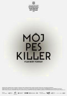 Slovenský plagát k filmu Môj pes Killer   (autorka plagátu: Markéta Kinterová)