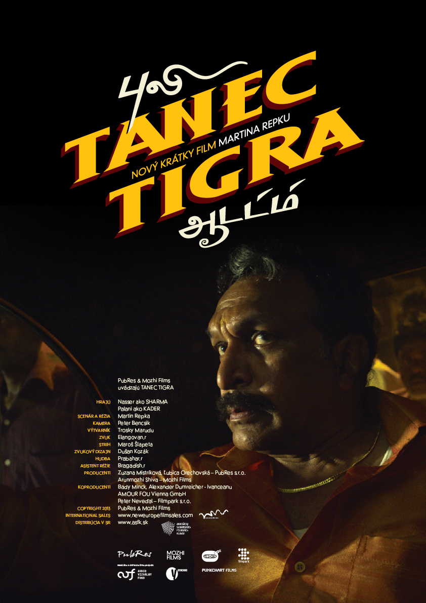 Plagát k filmu Tanec tigra:   V hlavnej úlohe s indickým hercom Nasserom (producent Sharma).