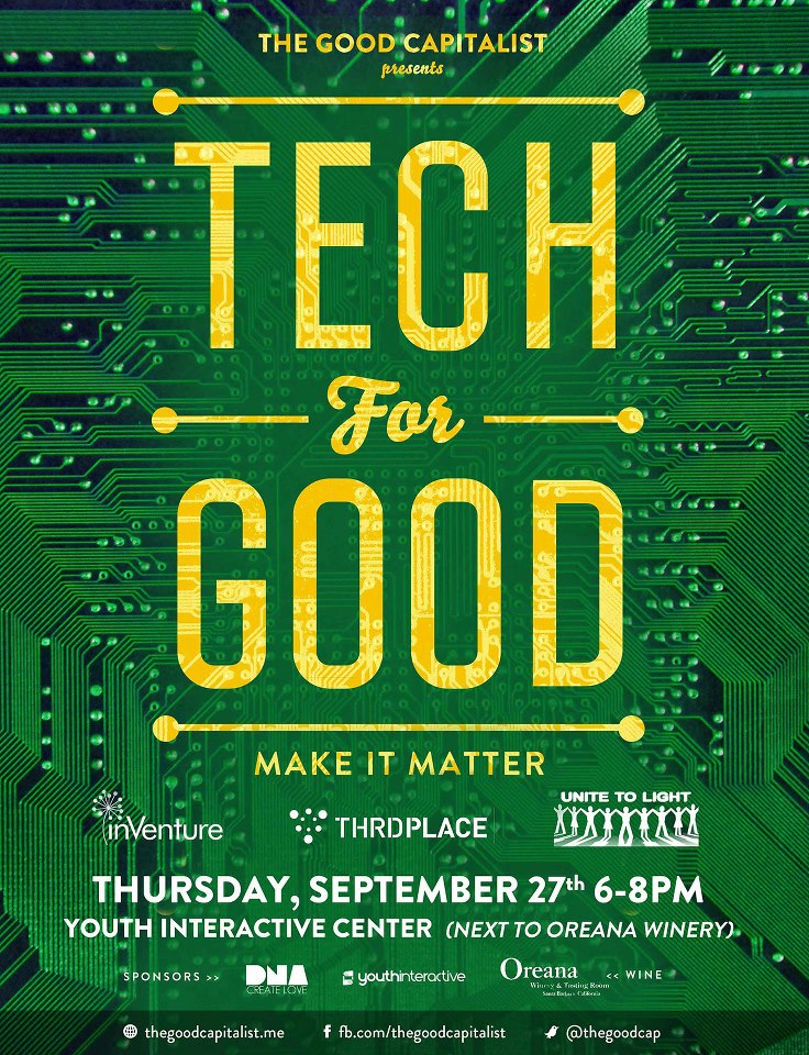 *** A benefit for the Youth Interactive center *** A showcase of tech entrepreneurs solving pressing social problems. Sponsored by: Oreana Winery, Youth Interactive, DNA Imagery Join us Thursday, September 27th, 6-8pm at Youth Interactive as we sip wine and hear stories from tech entrepreneurs making a positive impact. * Hear inspiring stories from tech entrepreneurs making a difference. *Check out the brand new Youth Interactive center for technology, entrepreneurship, and the arts. * Mingle with local social entrepreneurs and do-gooders. * Learn about electronics recycling and conflict free electronics campaigns from local organizations. *Shop in our pop-up shop where you can purchase technology for humanity. **** Drink lots of wine! **** All proceeds from wine sales will go to Youth Interactive programs. Speakers include: *Shivani Siroya, Founder - InVenture -www.inventure.org/ InVenure's new product InSight, is a simple accounting tool that works through SMS to help low income individuals and business owners do daily accounting and financial tracking so that they can better manage their money. InVenture offers lead generation and portfolio services to lending institutions targeting low income individuals. *Mike Colosimo, Co-founder- THRDPlace -www.thrdplace.com/ ThrdPlace is a web and mobile platform that enables you to crowdsource and manage community action. Funds, supplies, people, etc. *Dawn O'Bar, Vice President - Unite to Light -www.unite-to-light.org/ Unite to Light is a not for profit 501 © (3) corporation dedicated to providing low cost lighting to those without electricity, and eliminating the health and environmental issues associated with existing light sources used by this population, such as kerosene.