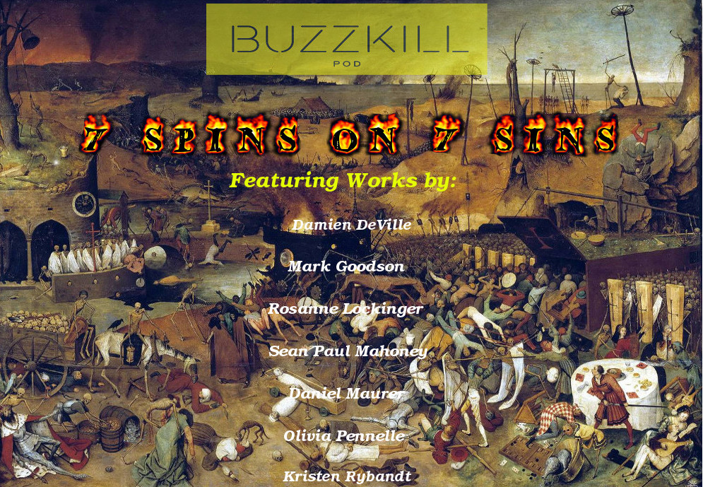 "I've invited seven deadly cool writers who are putting their Spins on Sins in Buzzkill's first guest blog series! Check it out starting Monday October 24th. One new ""sin"" every week. Please tune in every Monday to read the latest  here ."