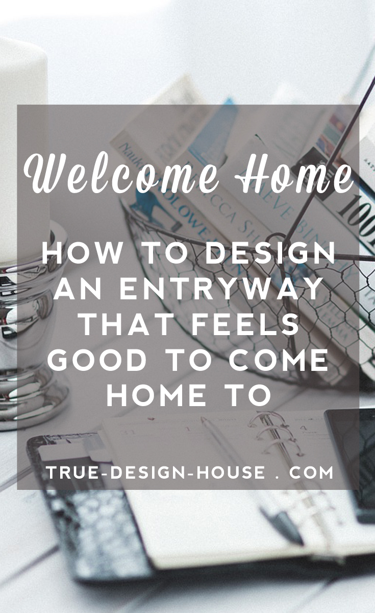 pinterest - blog 15 - entry design -  truedesignhouse.jpg