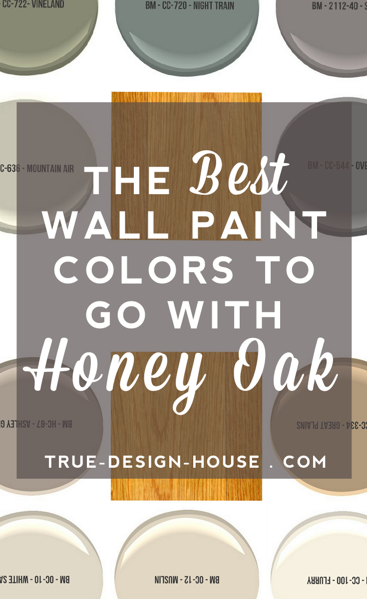 The Best Wall Paint Colors To Go With Honey Oak True Design House - Kitchen paint colors with honey oak cabinets