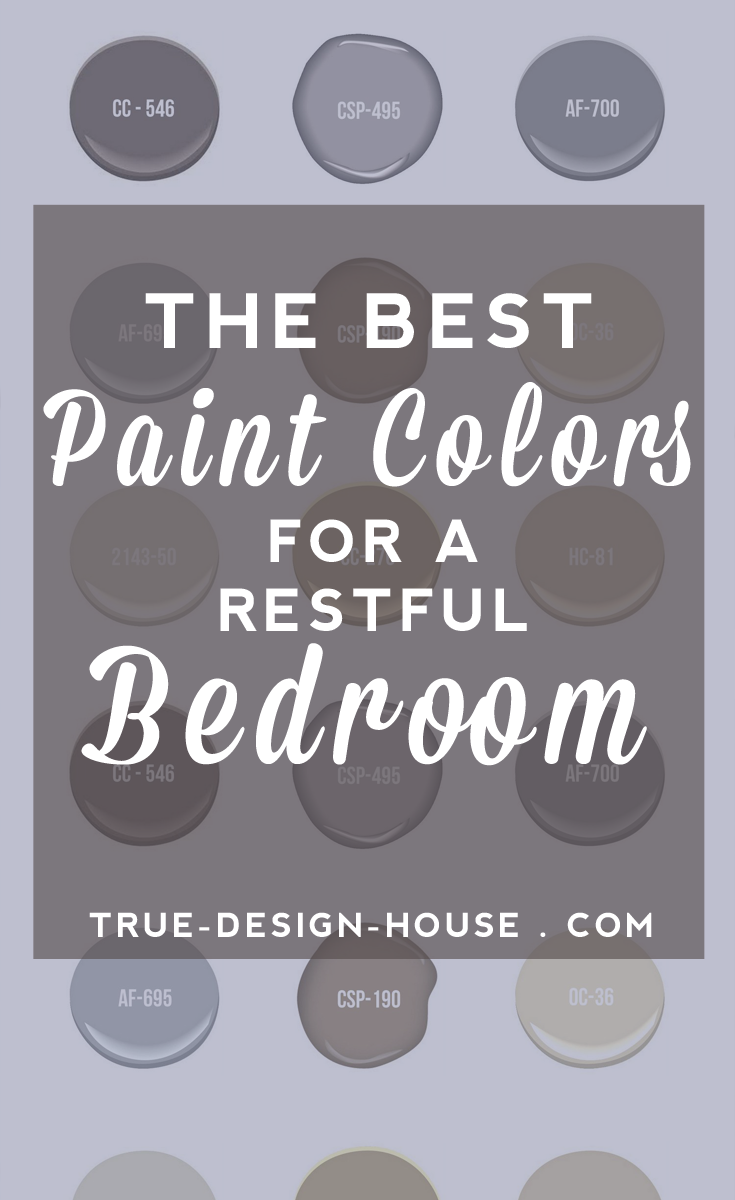 Choosing the right wall color for your bedroom is kind of a big deal. The Best Wall Paint Colors for a Restful Bedroom   True Design House