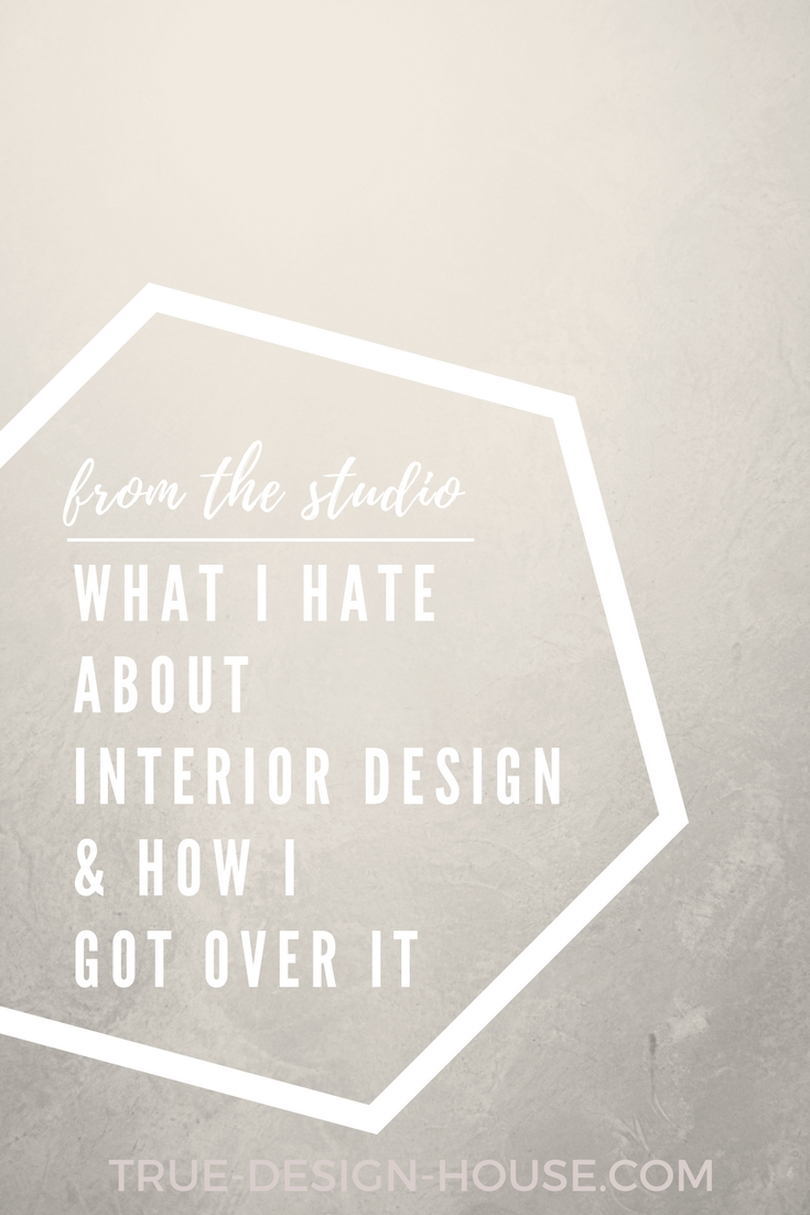 true design house - what i hate about interior design - 41 - pinterest - 3.jpg