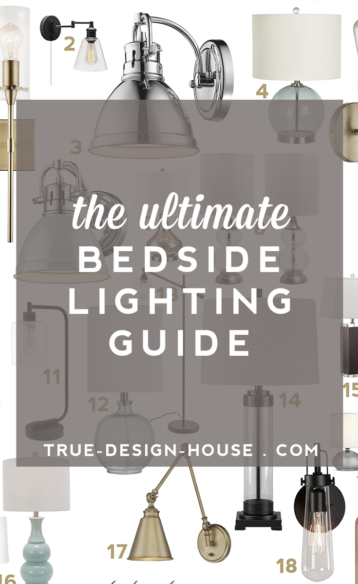 true design house - ultimate bedside lighting guide - 45 - pinterest - 1.jpeg