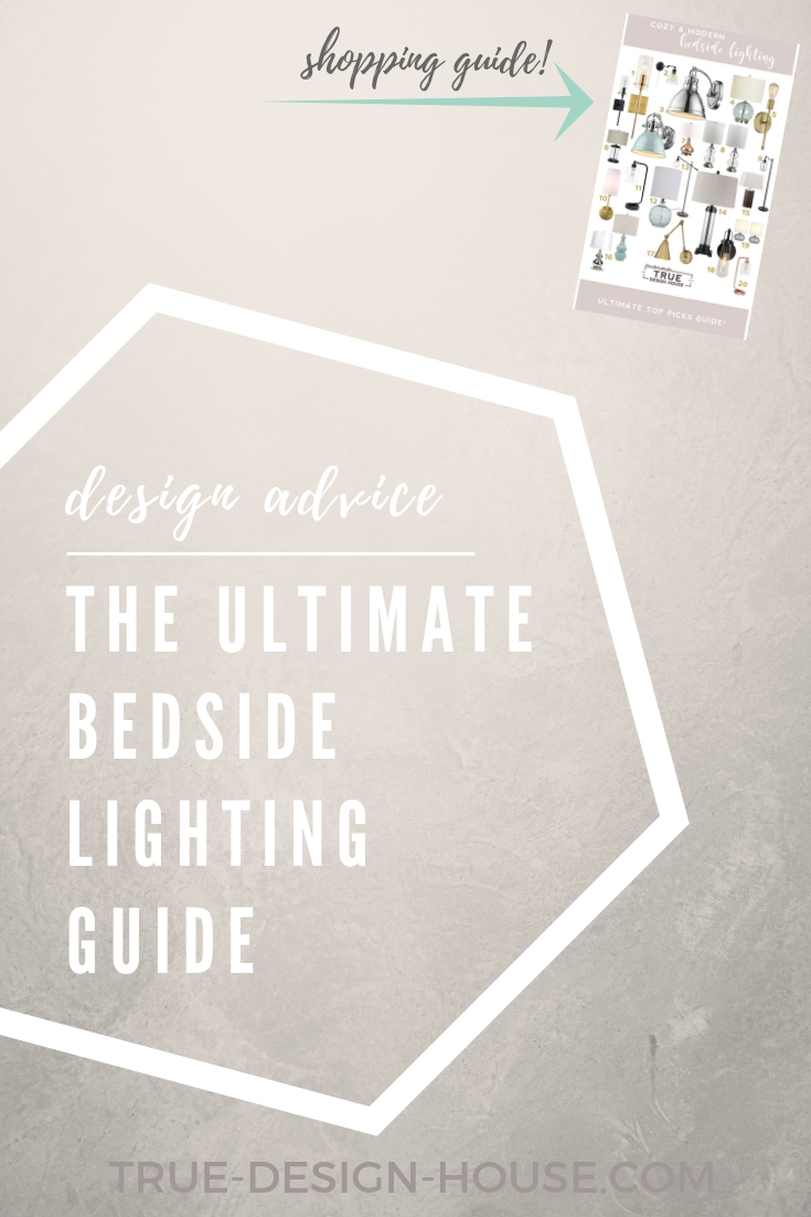 true-design-house - ultimate bedside lighting guide.jpg