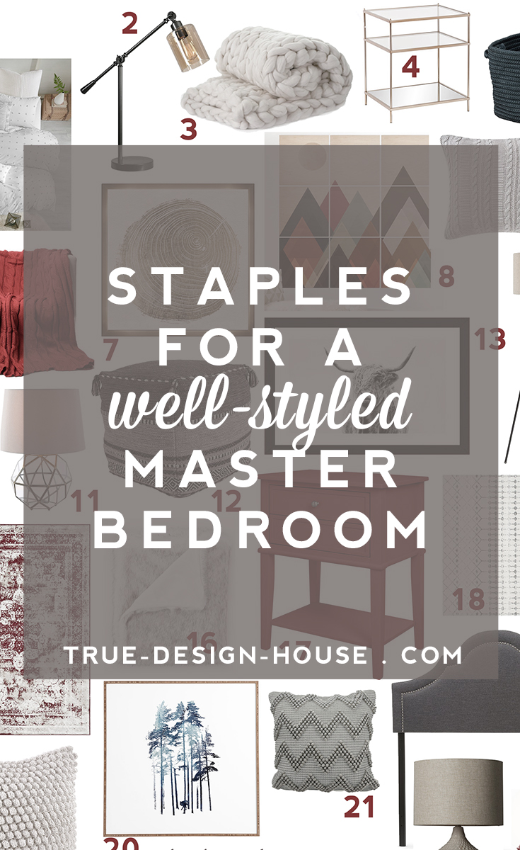 true design house - staples for a well-styled master bedroom - 46 - pinterest - 1.jpg