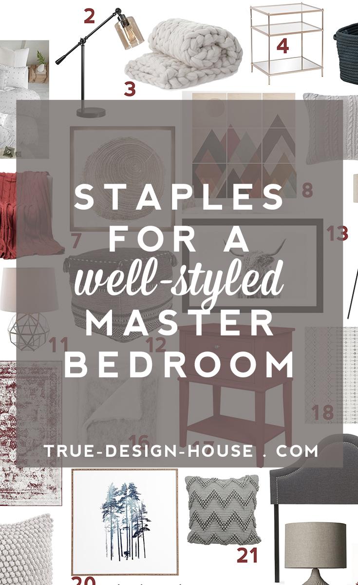 true design house - staples for a well-styled master bedroom - 46 - pinterest - 1.jpg