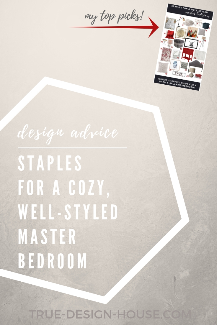 true design house - staples for a well-styled master bedroom - 46 - pinterest - 3.jpg