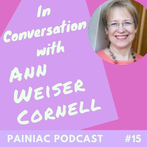 In Conversation with Ann Weiser Cornell