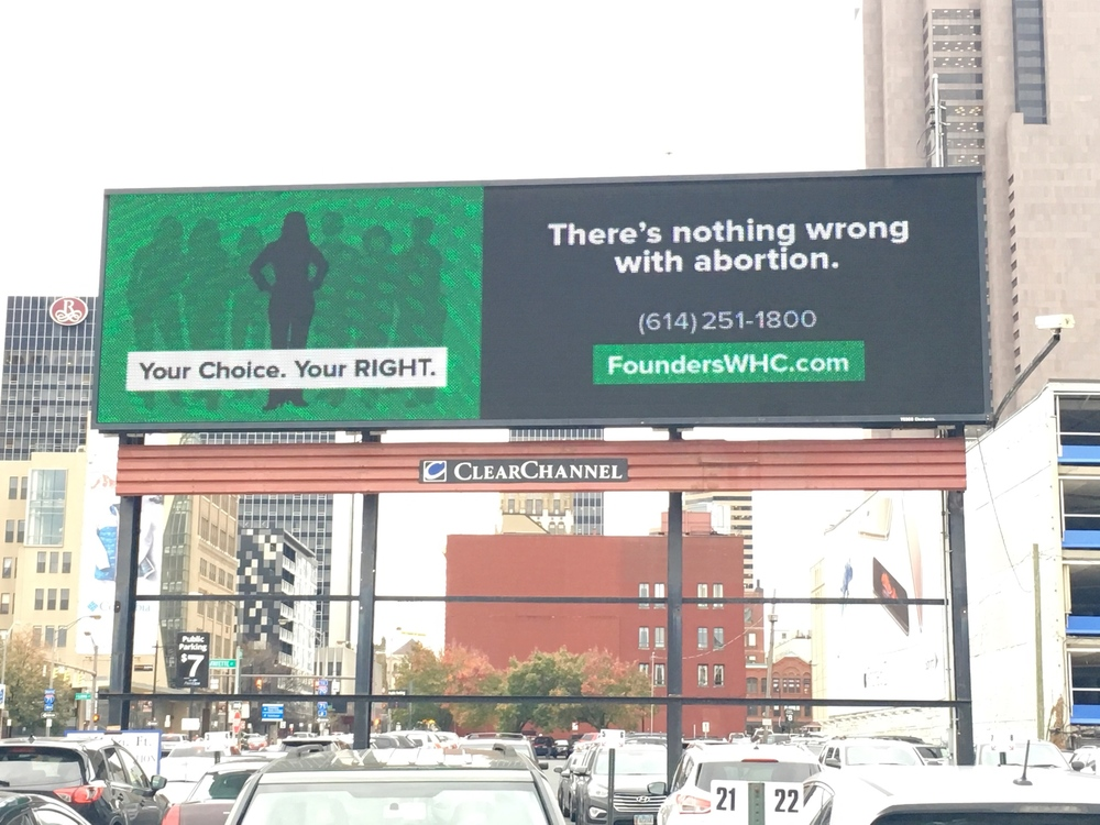 This pro-choice billboard (located on 3rd Street and Spring Street in Downtown Columbus) was paid for with money raised by ProChoiceCats.com.