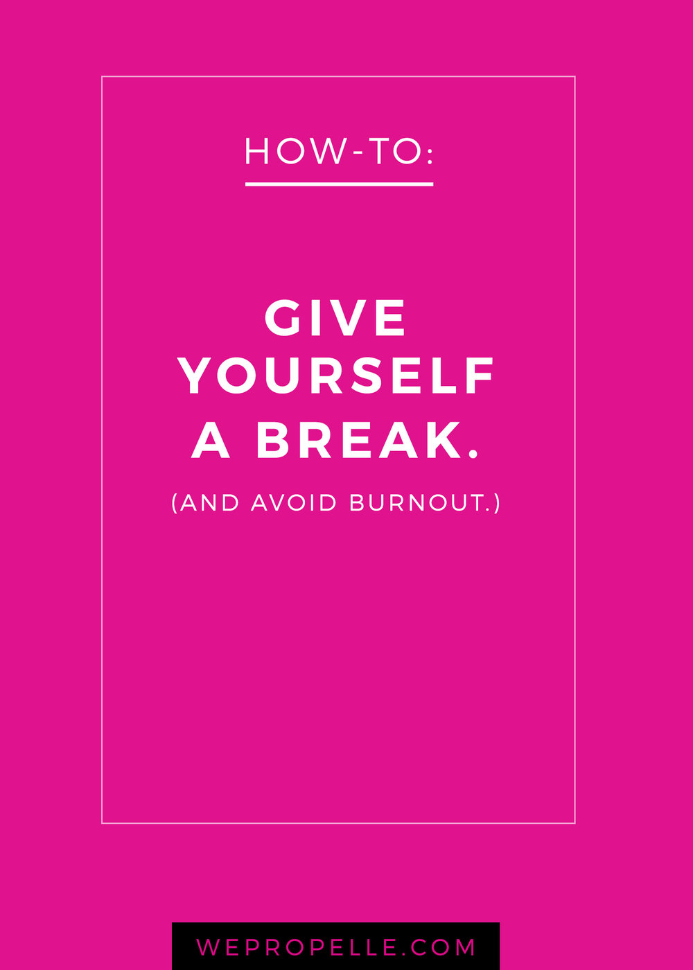 Here are 5 ways to make the most of your breaks and give your brain the rest it needs before diving back into your to-do list. | wepropelle.com