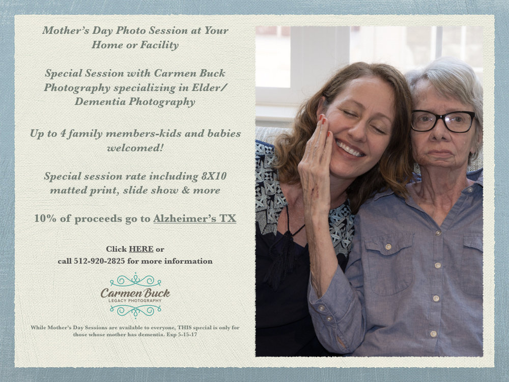 Carmen Buck Photography Legacy Photography Mother's Day Memory Care Dementia