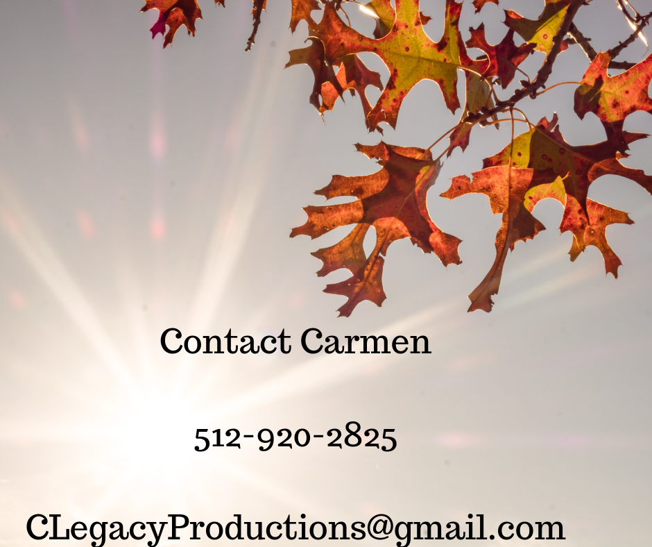 Contact Carmen 512-920-2825 CLegacyProductions@gmail.com.png