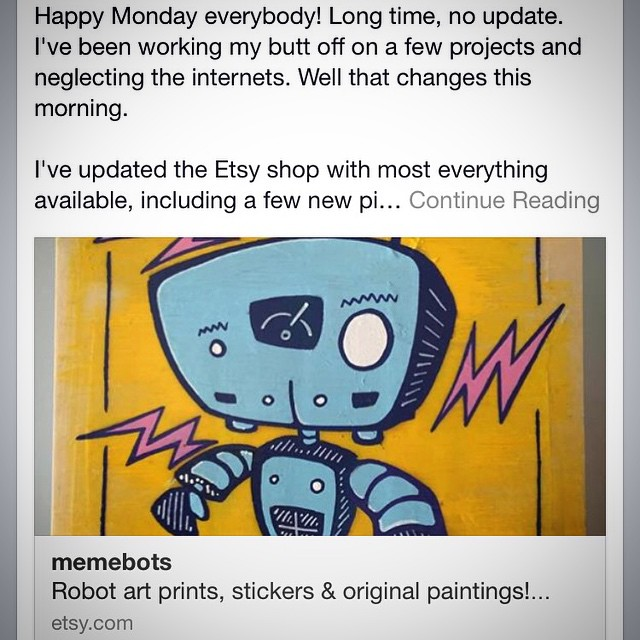 Just posted on FB, I'm slashing prices for the holiday season & to get ready for 2015!.50% off EVERYTHING! Originals, prints & sticker packs. Shop MemeBots at http://memebots.etsy.com