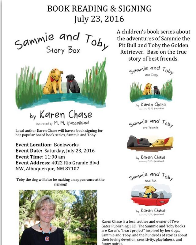 Book Reading and Signing!!!! This Satirday, July 23rd at 11:00 am. Come meet the author of the Sammie and Toby series! Toby, one of our star dogs will also be there!