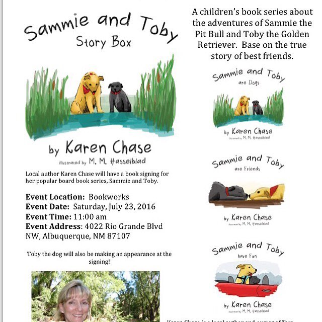 1 hour away!!! Head on down to Bookworks to hear author Karen Chase read her Sammie and Toby books! Toby the dog will also be making an appearance!