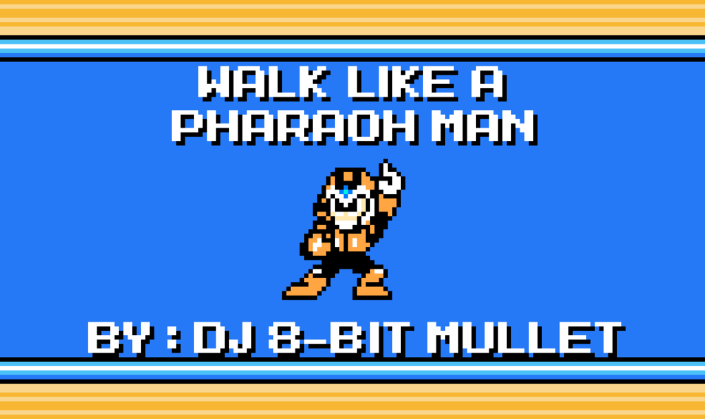 walk-like-an-egyptian-mashup-remix-mega-man-4-pharaoh.jpg