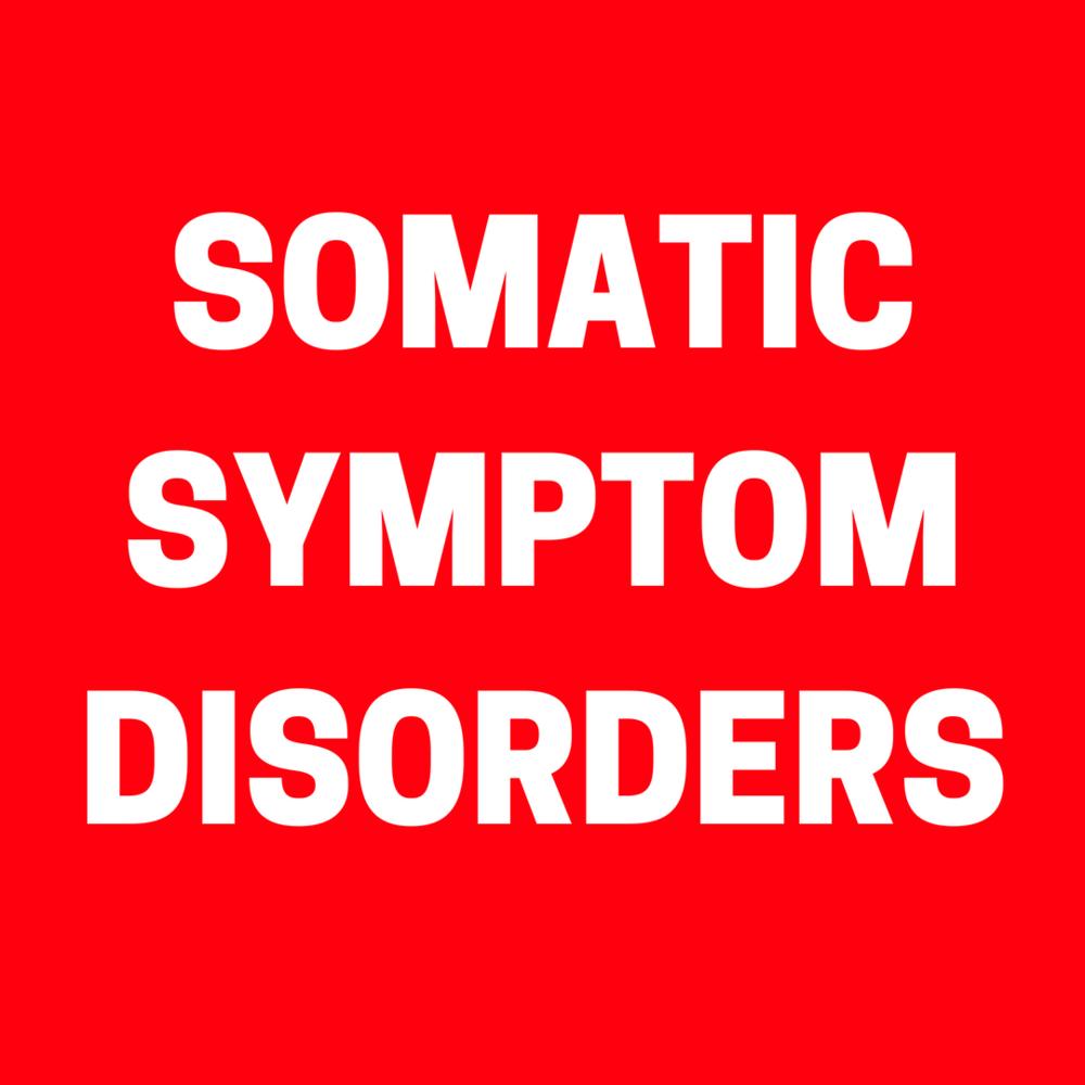 Somatic Symptom Disorders