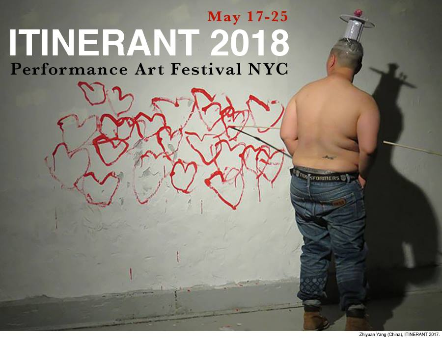 ITINERANT 2018 - The opening of ITINERANT 2018 will take place May 18 @ Last Frontier NYC in Greenpoint.This annual performance art festival will present an inclusive programming at various organizations in the five boroughs in New York City:May 19 @ Queens MuseumMay 20 @ Staten Island ArtsMay 22 @ Bronx Academy of Arts and Dance May 23 @ Smack Mellon May 25 @ Knockdown Center In addition, the festival will feature the exhibition Grounded on May 17 @ artist-run EOArts; the symposium Bodies That Matter @ La Guardia Community College, LIC,and public Interventions at the historicalFlushing Meadows Park, Queens.
