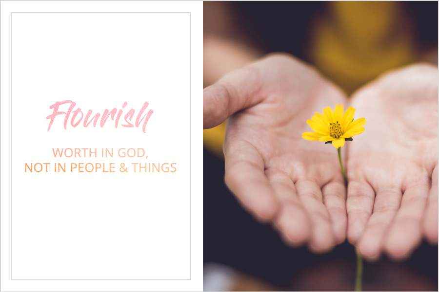 Week 2 - Blog - Worth in God Not People or Things.jpg