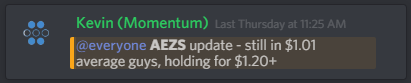 Just last thursday I had the chance to take 10% profit on AEZS.  I stuck with my plan and held for the larger 30%+ move as accumulation continued